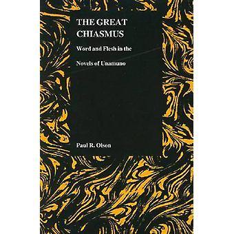 Den fantastiska Kiasm - Word och köttet i romaner av Unamuno av Paul R