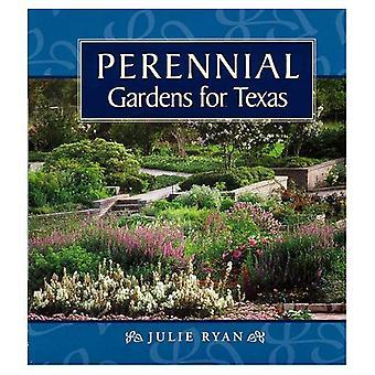 Perennial Gardens for Texas