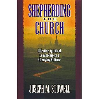 Schaapsherder van de kerk: effectieve spiritueel leiderschap in een veranderende cultuur