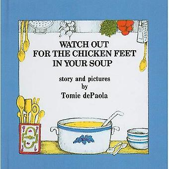 Uważaj na nogi kurczaka w zupie