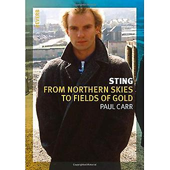 Sting: From Northern Skies to Fields of Gold (Reverb)