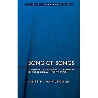 Cantique des cantiques: une interprétation allégorique, biblique et théologique et christologique (Focus sur la Bible)