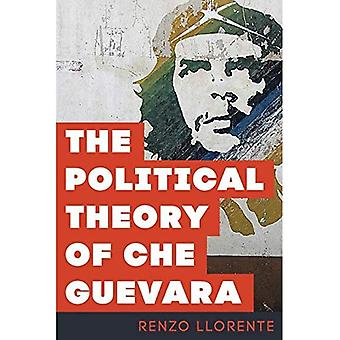 The Political Theory of Che Guevara (Paperback)