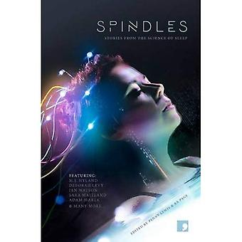 Spindles: Short Stories from the Science of Sleep