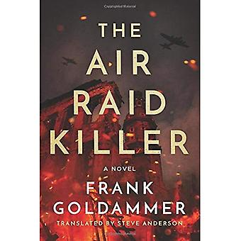 The Air Raid Killer (Max Heller, Dresden Detective)