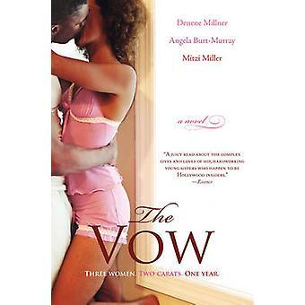 The Vow by Millner & Denene