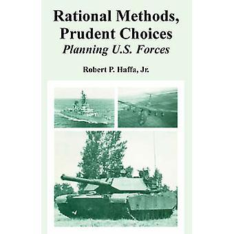 Verstandige keuzes rationele methoden Planning van Amerikaanse troepen door Nuzha & Jr. & Robert & P.