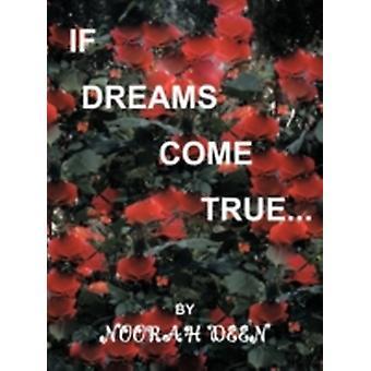 Wenn Träume wahr werden durch Deen & Noorah