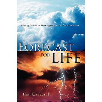 Prognos för livet av Craycraft & Ron