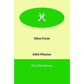Ethan Frome von Wharton & Edith