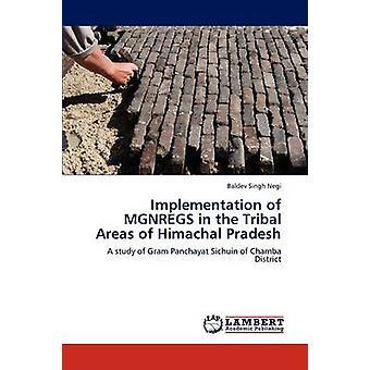 Umsetzung des MGNREGS in den Stammesgebieten von Himachal Pradesh durch Singh Negi & Baldev