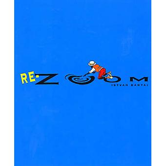 Re-Zoom by Istvan Banyai - 9780140556940 Book