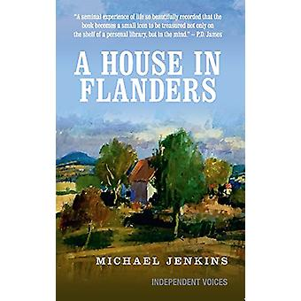 A House in Flanders by Michael Jenkins - 9780285643604 Book