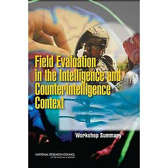 Field Evaluation in the Intelligence and Counterintelligence Context -