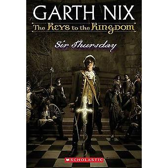 Sir Thursday by Garth Nix - 9780439436571 Book