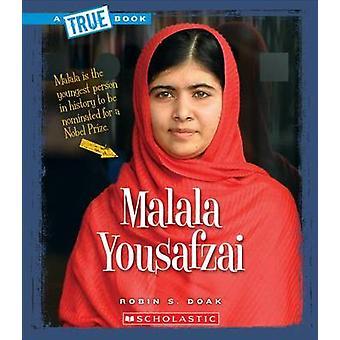 Malala Yousafzai by Robin S Doak - 9780531212059 Book