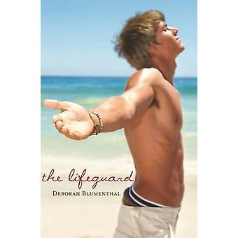 The Lifeguard by Deborah Blumenthal - 9780807545362 Book