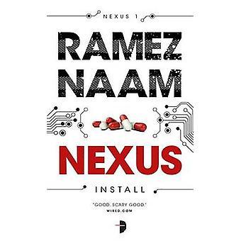 Nexus - Nexus ARC Book 1 by Ramez Naam - Argh! Oxford - 9780857665508