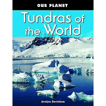 Tundras of the World by Avelyn Davidson - 9781435828179 Book