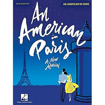 An American in Paris - Vocal Line with Piano Accompaniment by George G