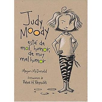 Judy Moody Was in a Mood - Not a Good Mood - a Bad Mood by Megan McDo