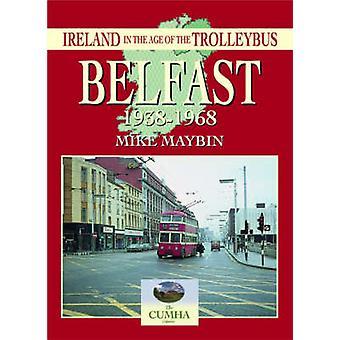 Belfast 1938-1968 by Mike Maybin - 9781857942569 Book