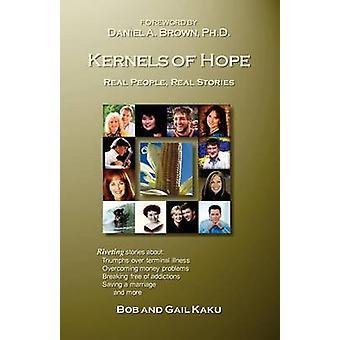 Kernels of Hope by Kaku & Bob