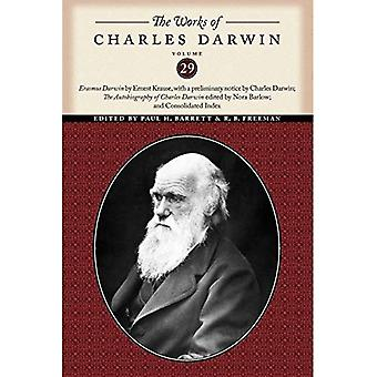 The Works of Charles Darwin, Volume 29: Erasmus Darwin by Ernest Krause, with a Preliminary Notice by Charles Darwin;