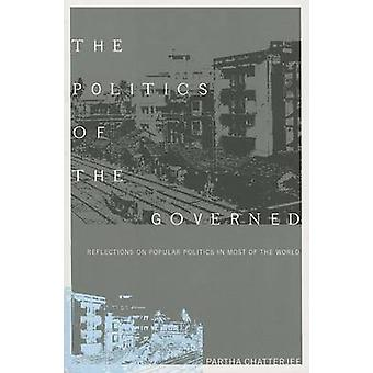 Politics of the Governed by P Chatterjee