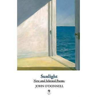 Sunlight New and Selected Poems by ODonnell & John