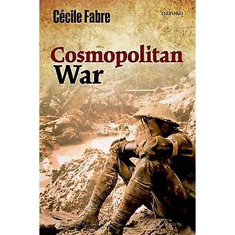 Cosmopolitan War by Fabre & Cecile