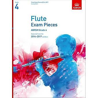 Flute Exam Pieces 20142017 Grade 4 Score amp Part Selected from the 20142017 Syllabus by By composer ABRSM