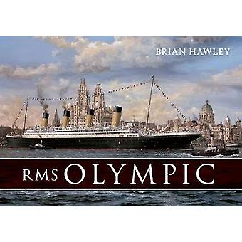 RMS Olympic by Hawley & Brian