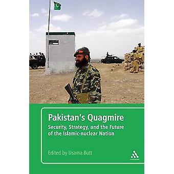 Pakistans moeras - beveiliging - strategie- en de toekomst van de Isla