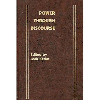 Power Through Discourse by Leah Kedar