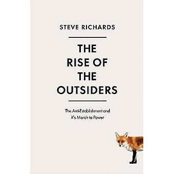 The Rise of the Outsiders af Richards & Steve