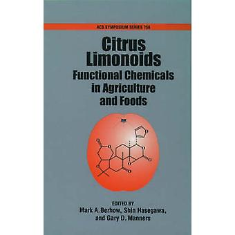 Citrus Limonoids by Berhow & Mark