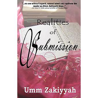 Realities of Submission by Zakiyyah &  Umm