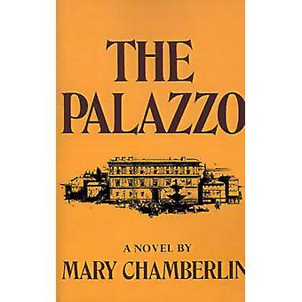 Palazzo by Chamberlin & Mary