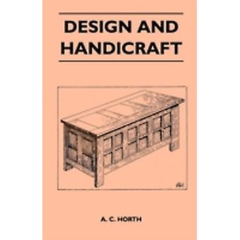 Design And Handicraft by Horth & A. C.