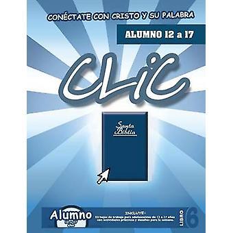 CLIC Libro 6 Alumno 12 a 17 by Picavea & Patricia