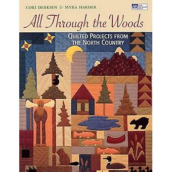 All through the Woods Quilted Projects  Print on Demand Edition by Harder & Myra