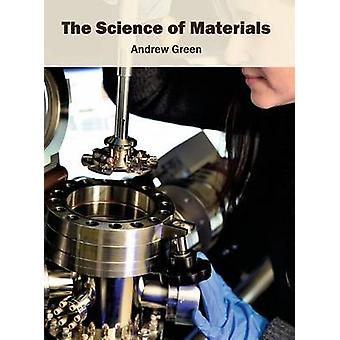 The Science of Materials by Green & Andrew