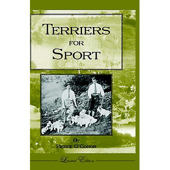 Terriers for Sport History of Hunting Series  Terrier Earth Dogs by OConor & Pierce