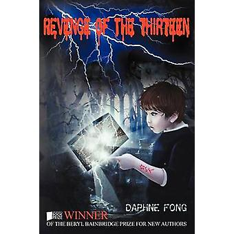 Revenge of the Thirteen by Fong & Daphne
