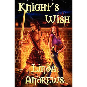 A Knights Wish by Andrews & Linda