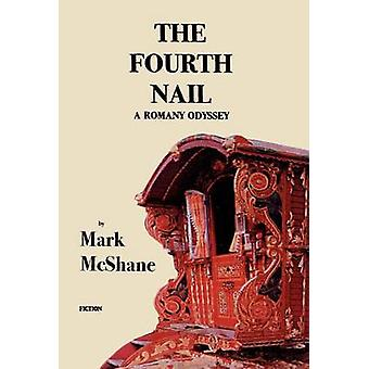 The Fourth Nail by McShane & Mark