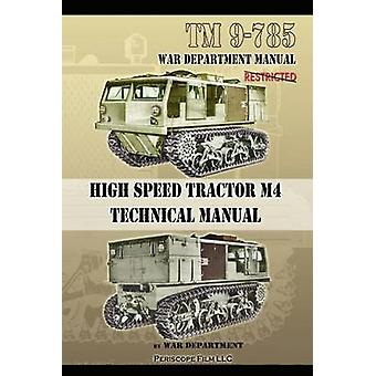 TM 9785 High Speed Tractor M4 Technical Manual by Department & War