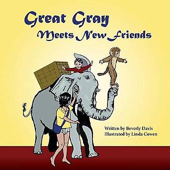 Great Gray Meets New Friends by Davis & Beverly