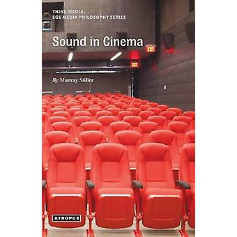 Sound in Cinema by Stiller & Murray
